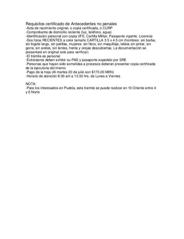 Requisitos certificado de Antecedentes no penales-Acta de nacimiento original, o copia certificada, o CURP-Comprobante de ...
