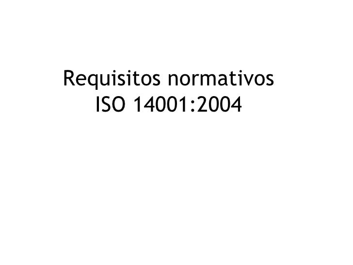 Requisitos normativos    ISO 14001:2004