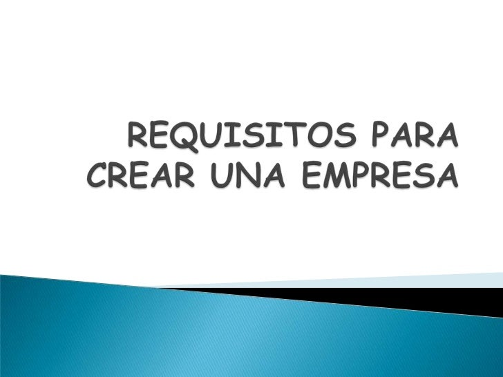 Requisitos para crear una empresa for Se necesita decorador de interiores