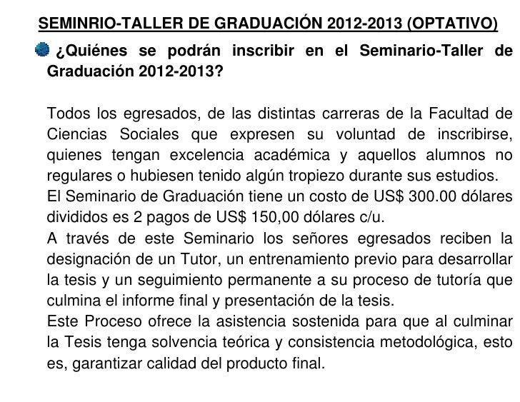 SEMINRIO-TALLER DE GRADUACIÓN 2012-2013 (OPTATIVO) ¿Quiénes se podrán inscribir en el Seminario-Taller deGraduación 2012-2...