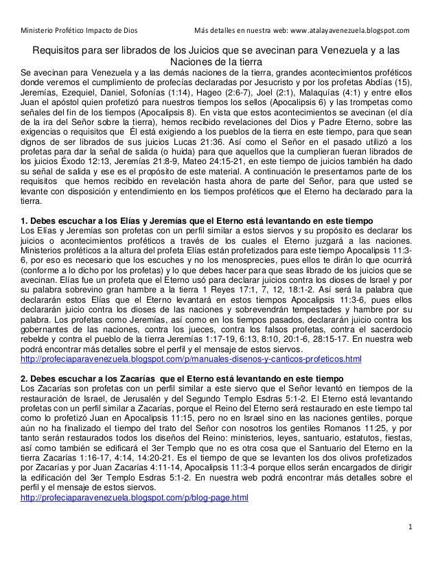 Ministerio Profético Impacto de Dios  Más detalles en nuestra web: www.atalayavenezuela.blogspot.com  Requisitos para ser ...