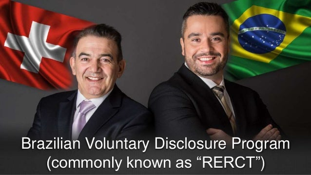 """Brazilian Voluntary Disclosure Program (commonly known as """"RERCT"""")"""