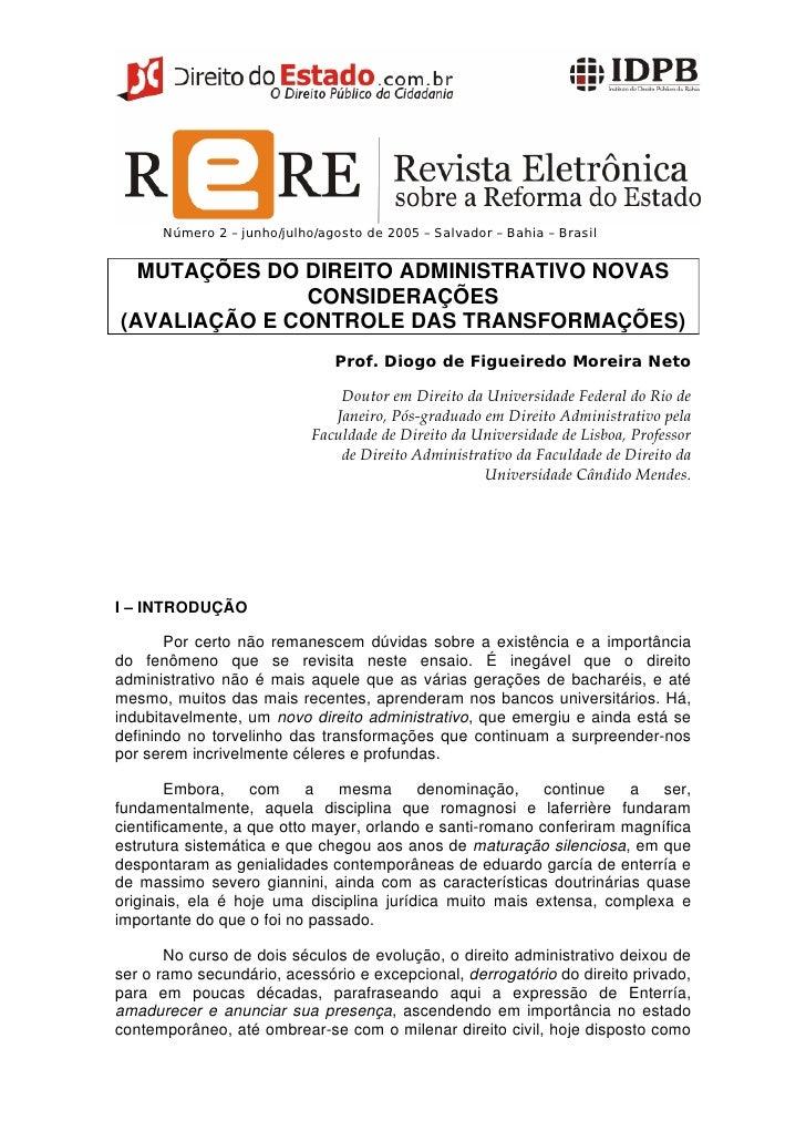 Número 2 – junho/julho/agosto de 2005 – Salvador – Bahia – Brasil  MUTAÇÕES DO DIREITO ADMINISTRATIVO NOVAS               ...