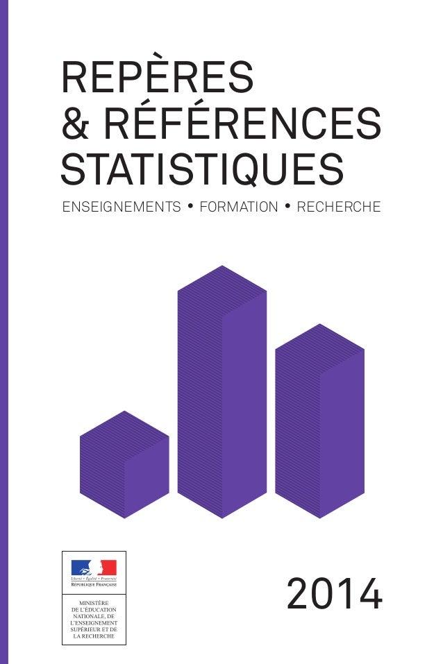 REPÈRES  & RÉFÉRENCES  STATISTIQUES  enseignements • formation • recherche 2014