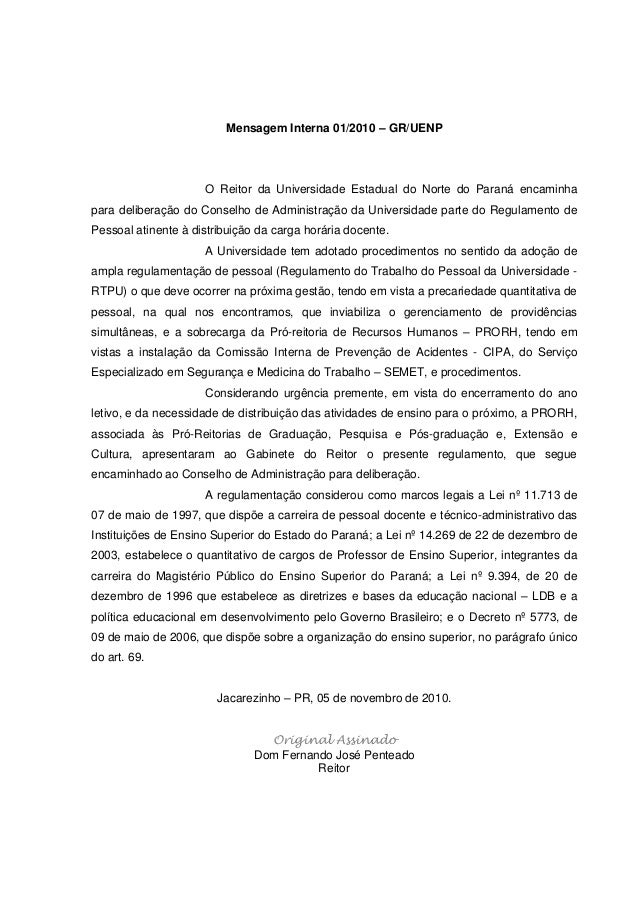 Mensagem Interna 01/2010 – GR/UENP O Reitor da Universidade Estadual do Norte do Paraná encaminha para deliberação do Cons...