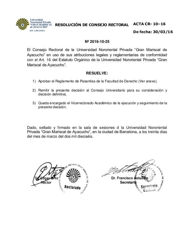 RESOLUCIÓN DE CONSEJO RECTORAL ACTA CR- 10–16 De fecha: 30/03/16 Nº 2016-10-25 El Consejo Rectoral de la Universidad Noror...