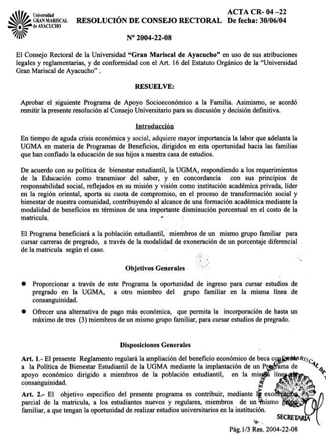 tll Universidad ACTA CR- 04-22 ~I~ GRANMARISCAL RESOLUCIÓN DE CONSEJO RECTORAL De fecha:30/06/04 --=. ~de AYACUCHO ~~ I/j~...