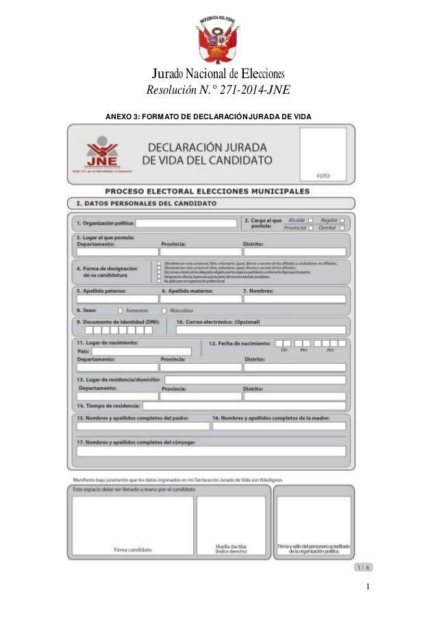 1 Jurado Nacional de Elecciones Resolución N.° 271-2014-JNE ANEXO 3: FORMATO DE DECLARACIÓN JURADA DE VIDA