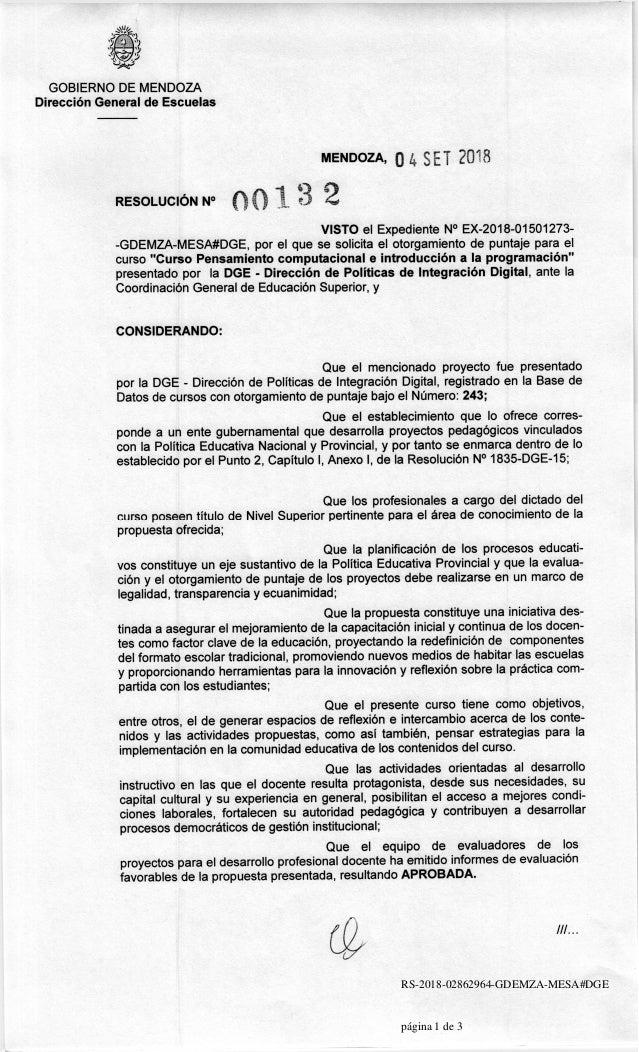 s12- _?--s) ,{siJjl./ GOBIERNO DE MENDOZA Direcci6n General de Escuelas RESOLUCIoN NO MENDoZA,04sET ?018 {) ryo0 t:3 VISTO...