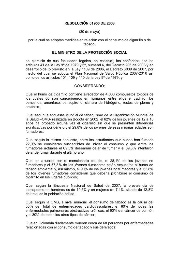 RESOLUCIÓN 01956 DE 2008                                (30 de mayo) por la cual se adoptan medidas en relación con el con...