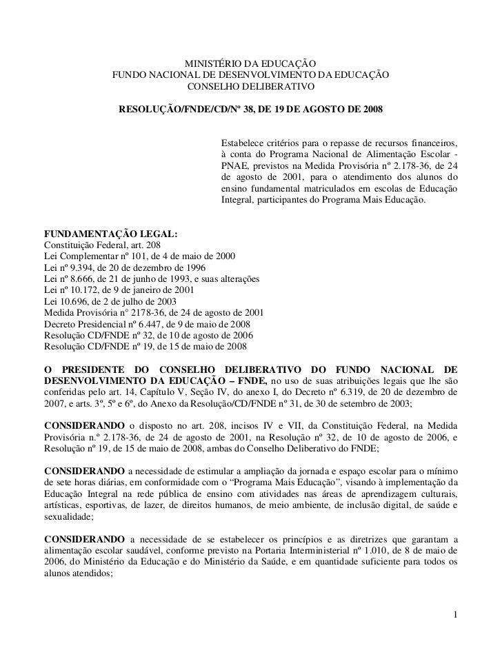 MINISTÉRIO DA EDUCAÇÃO                 FUNDO NACIONAL DE DESENVOLVIMENTO DA EDUCAÇÃO                             CONSELHO ...