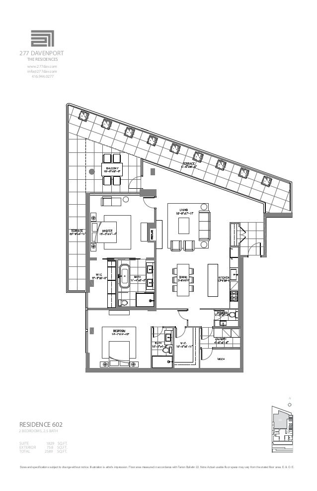 602 N RESIDENCE 602 SUITE 1829 SQ.FT. 2 BEDROOMS, 2.5 BATH EXTERIOR 758 SQ.FT. TOTAL 2589 SQ.FT. Sizes and specifications ...