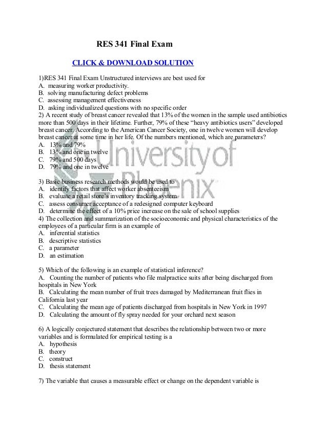 RES 341 Final Exam             CLICK & DOWNLOAD SOLUTION1)RES 341 Final Exam Unstructured interviews are best used forA. m...
