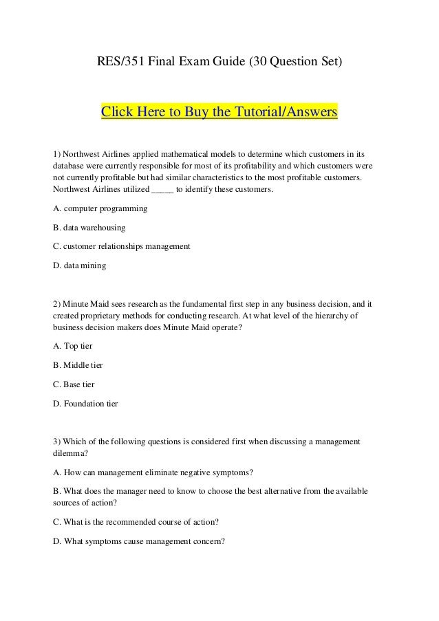 RES/351 Final Exam Guide (30 Question Set)               Click Here to Buy the Tutorial/Answers1) Northwest Airlines appli...
