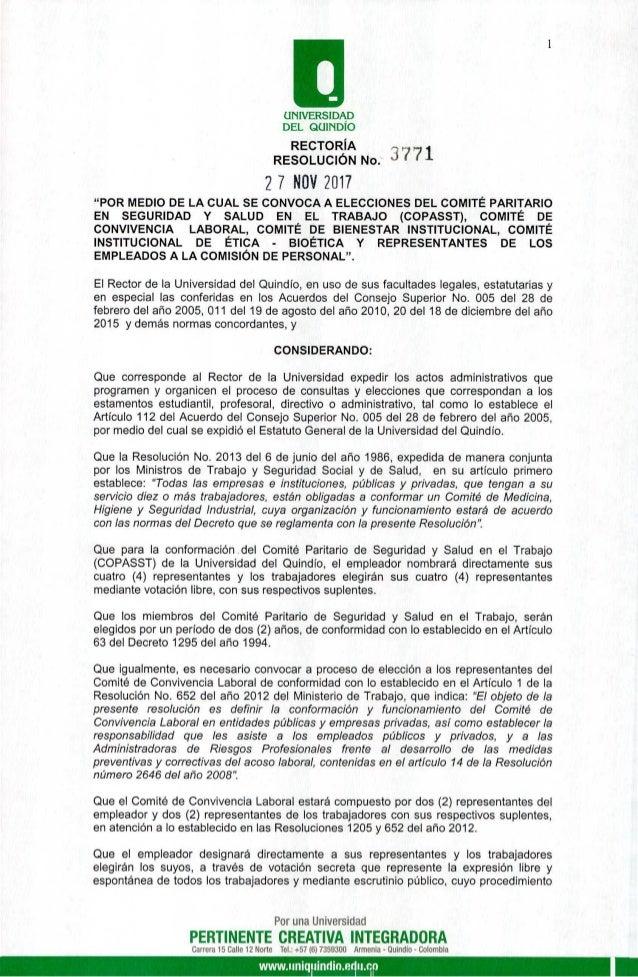 """UNIVERSIDAD DEL QUIND�O RECTOR�A RESOLUCI�N No. 27 NOV 2017 """"POR MEDIO DE LA CUAL SE CONVOCA A ELECCIONES DEL COMIT� PARIT..."""