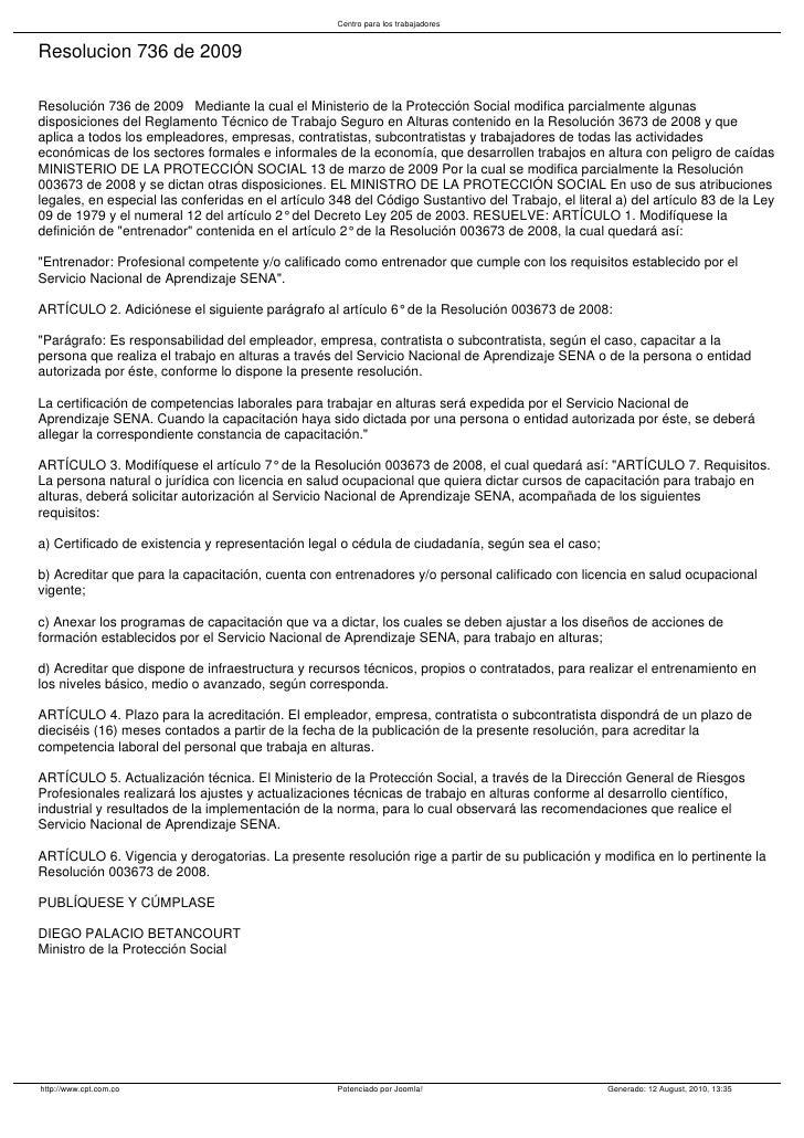 Centro para los trabajadores   Resolucion 736 de 2009  Resolución 736 de 2009 Mediante la cual el Ministerio de la Protecc...