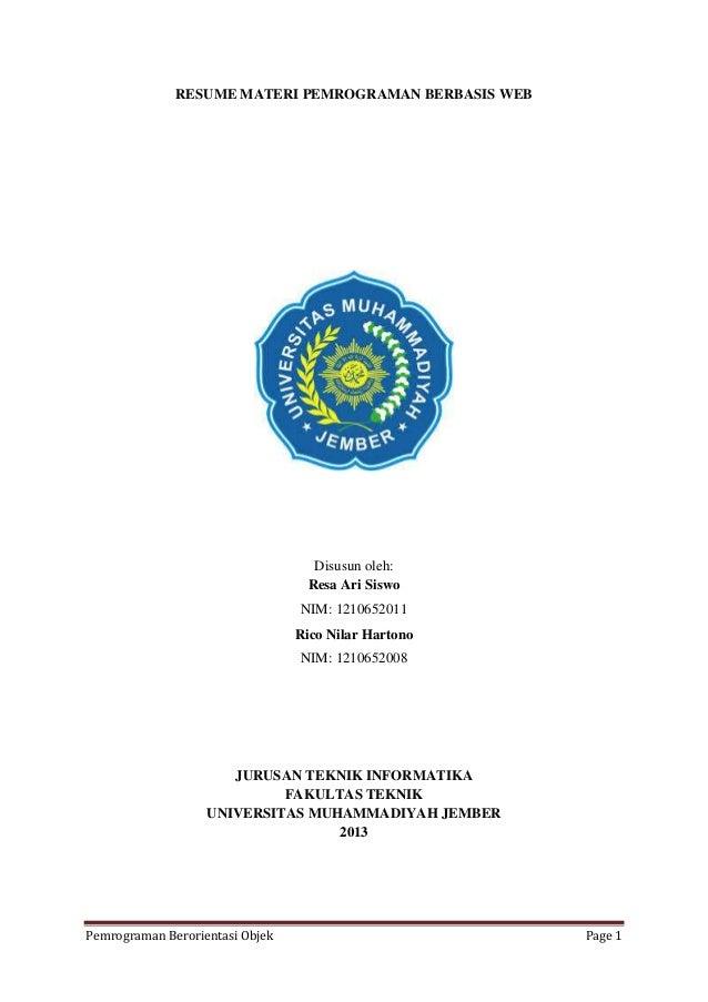 Pemrograman Berorientasi Objek Page 1 RESUME MATERI PEMROGRAMAN BERBASIS WEB Disusun oleh: Resa Ari Siswo NIM: 1210652011 ...