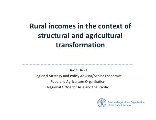 Rural incomes in the context of structural and agricultural transformation Japan, July 2016 David Dawe Regional Strategy a...