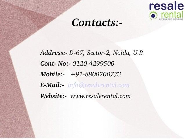 Contacts: Address:D67,Sector2,Noida,U.P. ContNo:01204299500 Mobi...