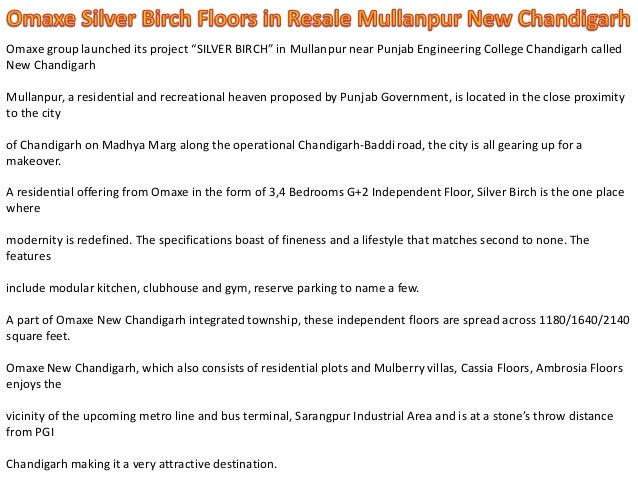 "Omaxe group launched its project ""SILVER BIRCH"" in Mullanpur near Punjab Engineering College Chandigarh called New Chandig..."