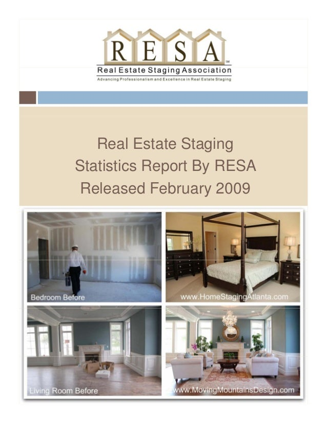 Real Estate Staging Statistics Report By RESAStatistics Report By RESA Released February 2009
