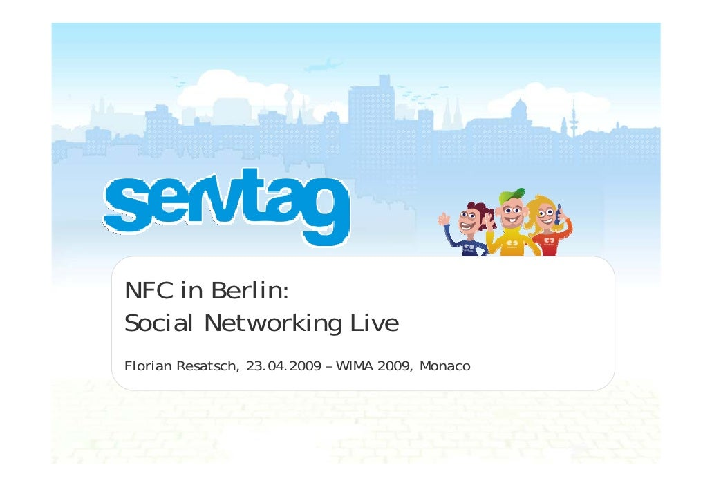 NFC in Berlin: Social Networking Live Florian Resatsch, 23.04.2009 – WIMA 2009, Monaco