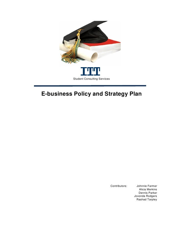 Student Consulting Services     E-business Policy and Strategy Plan                                              Contribut...