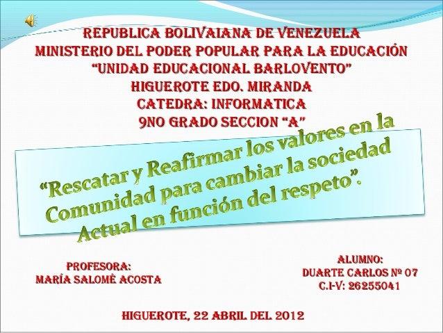 """REPUBLICA BOLIVAIANA DE VENEZUELAMINISTERIO DEL PODER POPULAR PARA LA EDUCACIóN       """"UNIDAD EDUCACIONAL BARLOVENTO""""     ..."""
