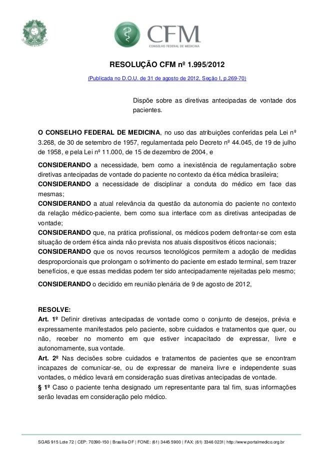 SGAS 915 Lote 72 | CEP: 70390-150 | Brasília-DF | FONE: (61) 3445 5900 | FAX: (61) 3346 0231| http://www.portalmedico.org....