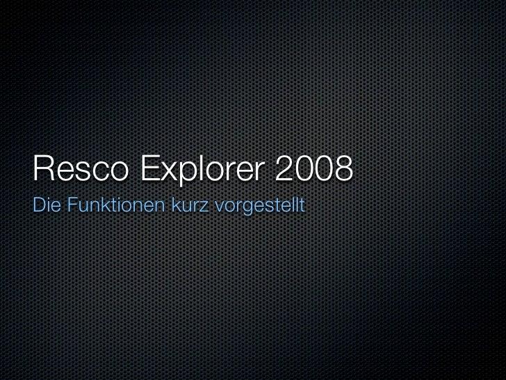 Resco Explorer 2008 Die Funktionen kurz vorgestellt