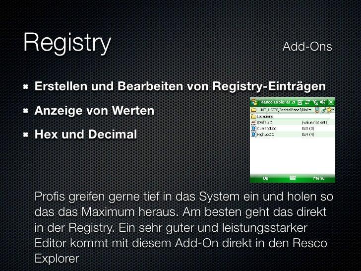 Registry                           Add-Ons    Erstellen und Bearbeiten von Registry-Einträgen  Anzeige von Wert...