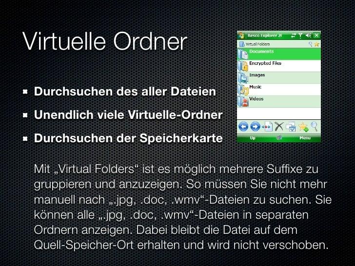 """Virtuelle Ordner  Durchsuchen des aller Dateien  Unendlich viele Virtuelle-Ordner  Durchsuchen der Speicherkarte   Mit """"Vi..."""