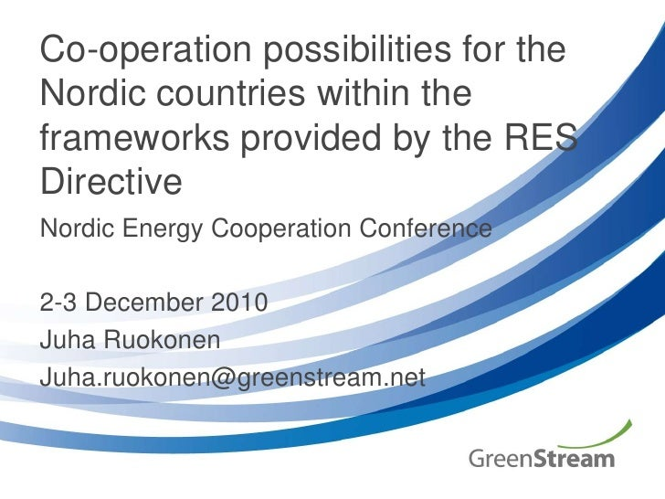 Co-operation possibilities for the Nordic countries within the frameworks provided by the RES Directive<br />Nordic Energy...