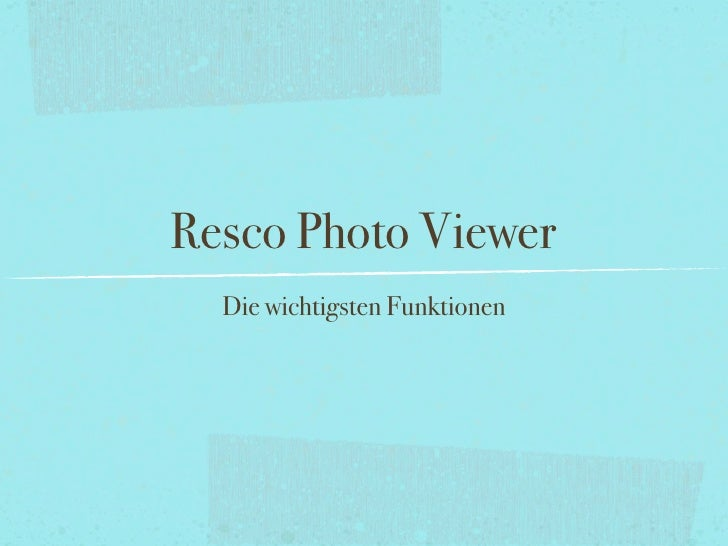 Resco Photo Viewer   Die wichtigsten Funktionen