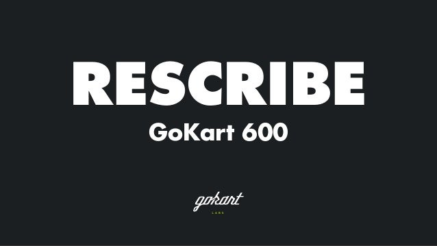 RESCRIBE GoKart 600
