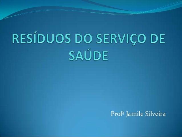 Profª Jamile Silveira