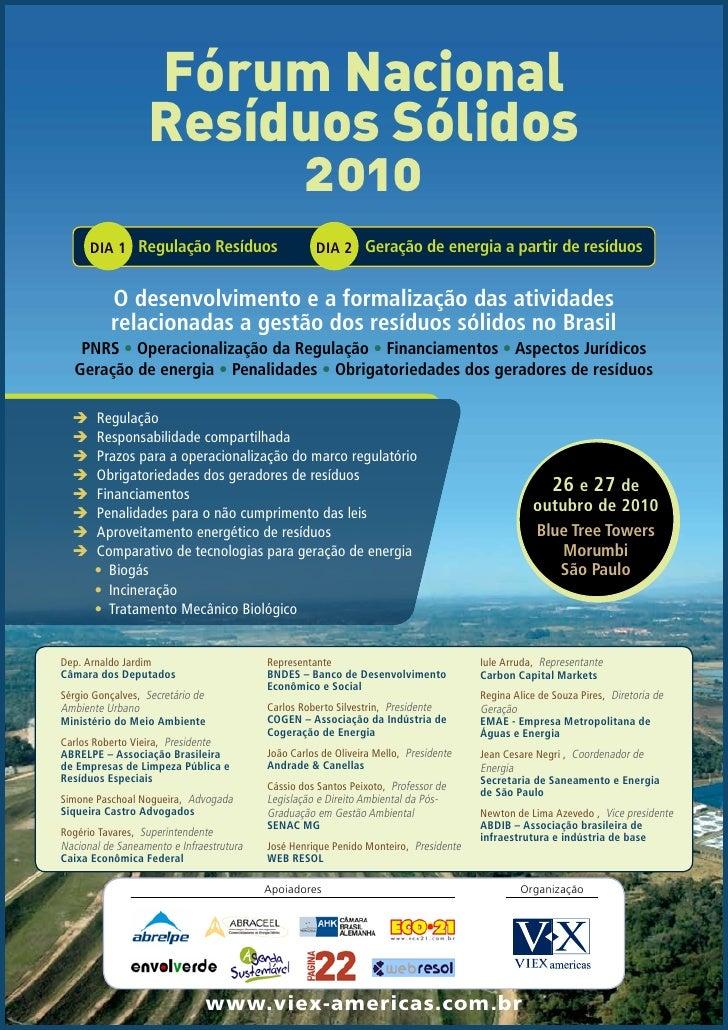 Fórum Nacional                    Resíduos Sólidos                         2010       DIA 1 Regulação Resíduos            ...