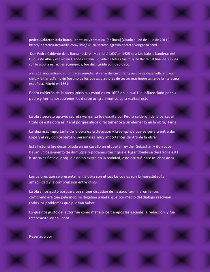 pedro, Calderon dela barca. literatura y tematica. [En línea] [Citado el: 28 de julio de 2011.] http://literatura.itematik...