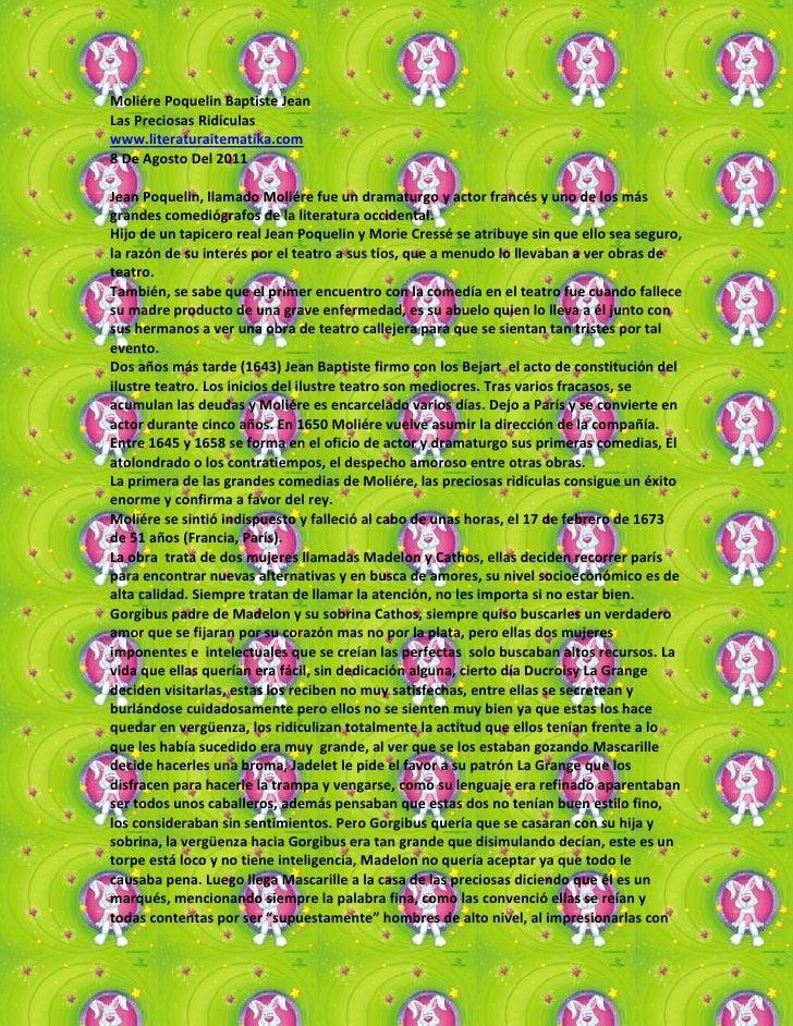 Moliére Poquelin Baptiste Jean<br />Las Preciosas Ridículas<br />www.literaturaitematika.com<br />8 De Agosto Del 2011<br ...