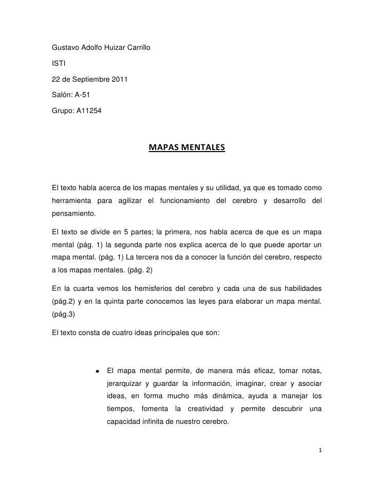 Gustavo Adolfo Huizar Carrillo<br />ISTI<br />22 de Septiembre 2011<br />Salón: A-51<br />Grupo: A11254<br />MAPAS MENTALE...