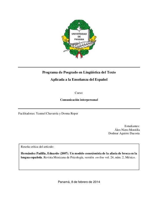 Programa de Posgrado en Lingüística del Texto Aplicada a la Enseñanza del Español  Curso: Comunicación interpersonal  Faci...