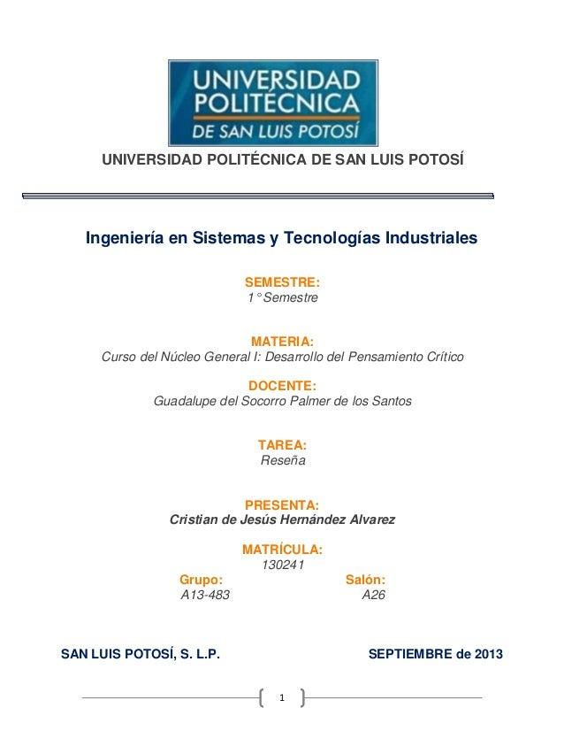 1 UNIVERSIDAD POLITÉCNICA DE SAN LUIS POTOSÍ Ingeniería en Sistemas y Tecnologías Industriales SEMESTRE: 1° Semestre MATER...