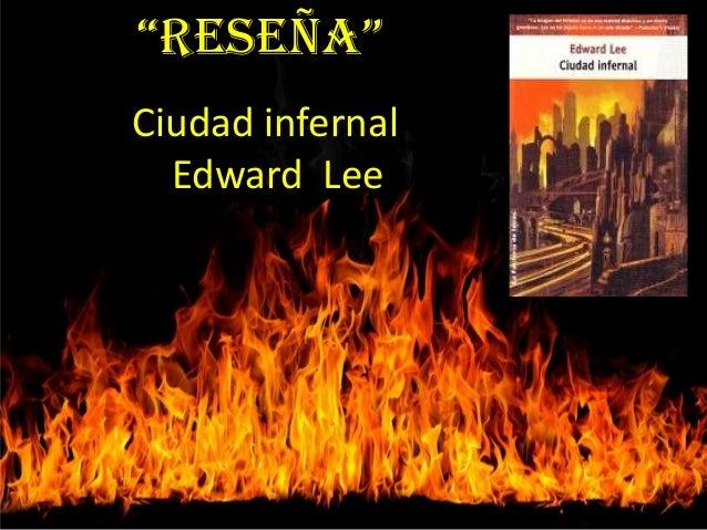 """Reseña"" Ciudad infernal Edward Lee"