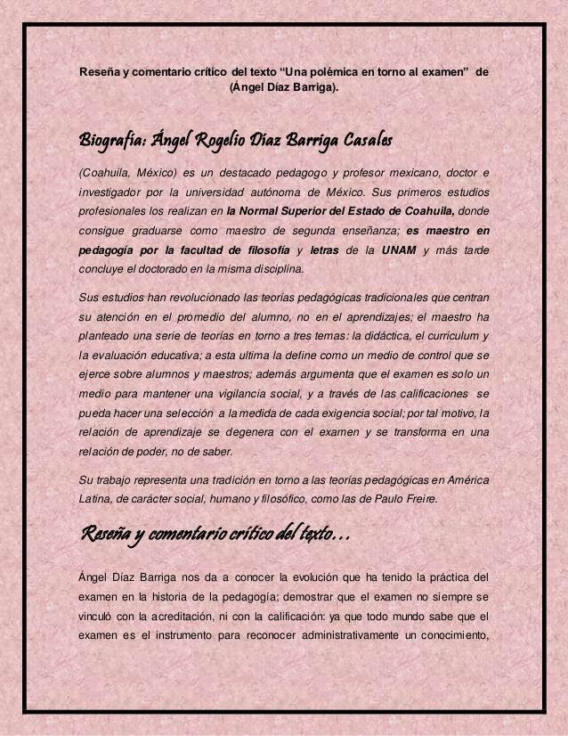 """Reseña y comentario crítico del texto """"Una polémica en torno al examen"""" de (Ángel Díaz Barriga). Biografía: Ángel Rogelio ..."""