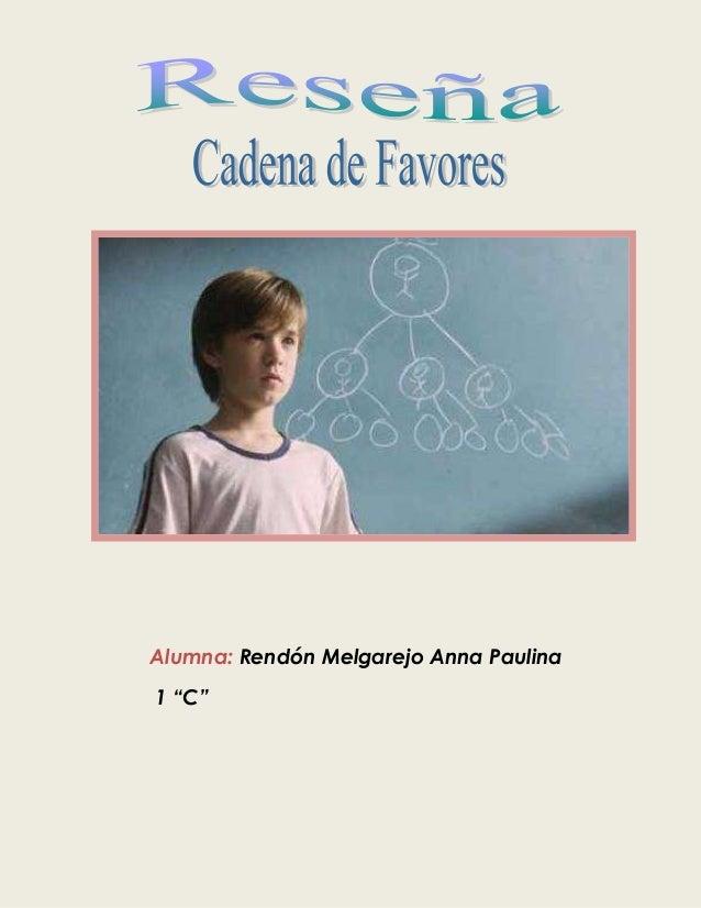 "Alumna: Rendón Melgarejo Anna Paulina1 ""C"""