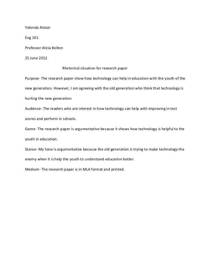 Yolonda AlstonEng 101Professor Alicia Bolton25 June 2012                      Rhetorical situation for research paperPurpo...