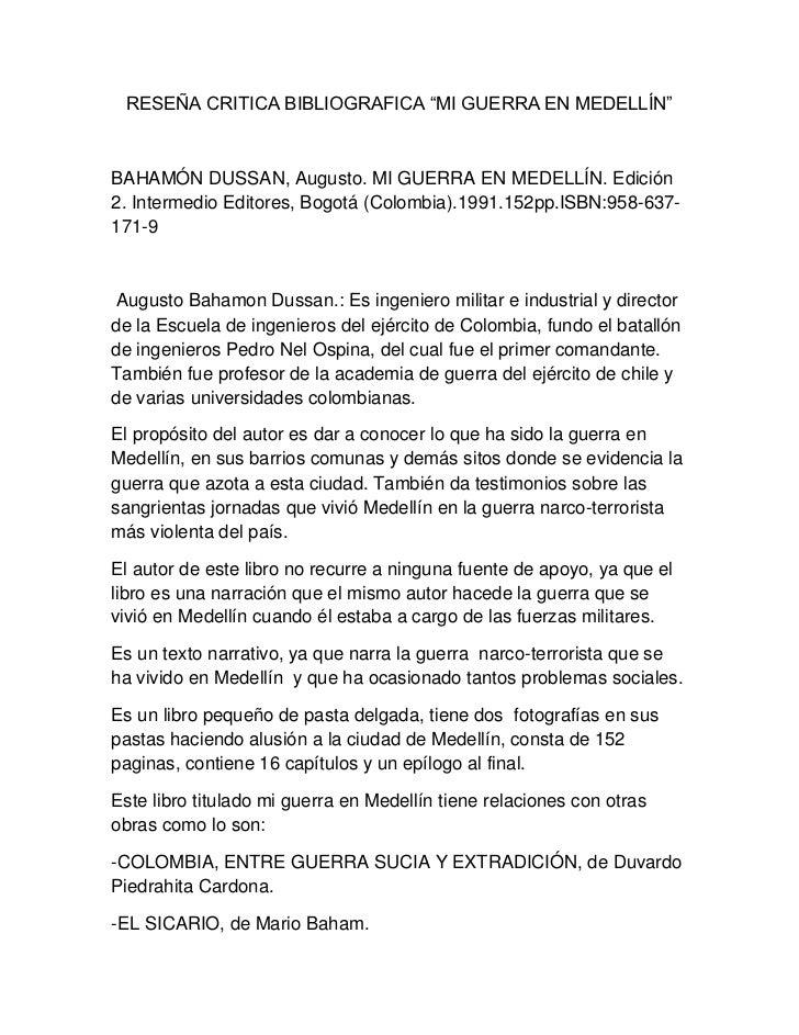 """RESEÑA CRITICA BIBLIOGRAFICA """"MI GUERRA EN MEDELLÍN""""BAHAMÓN DUSSAN, Augusto. MI GUERRA EN MEDELLÍN. Edición2. Intermedio E..."""
