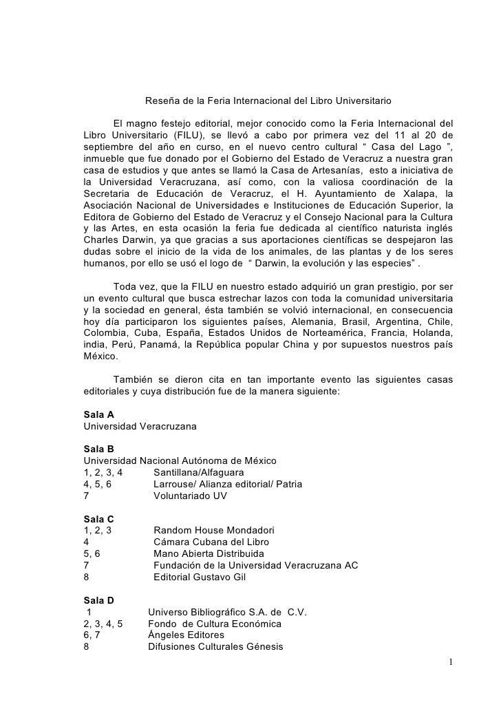 Reseña de la Feria Internacional del Libro Universitario         El magno festejo editorial, mejor conocido como la Feria ...