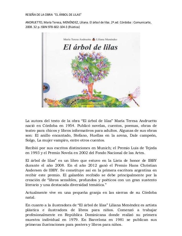 """RESEÑA DE LA OBRA """"EL ÁRBOL DE LILAS""""ANDRUETTO, María Teresa, MENÉNDEZ, Liliana. El árbol de lilas. 2ª.ed. Córdoba : Comun..."""