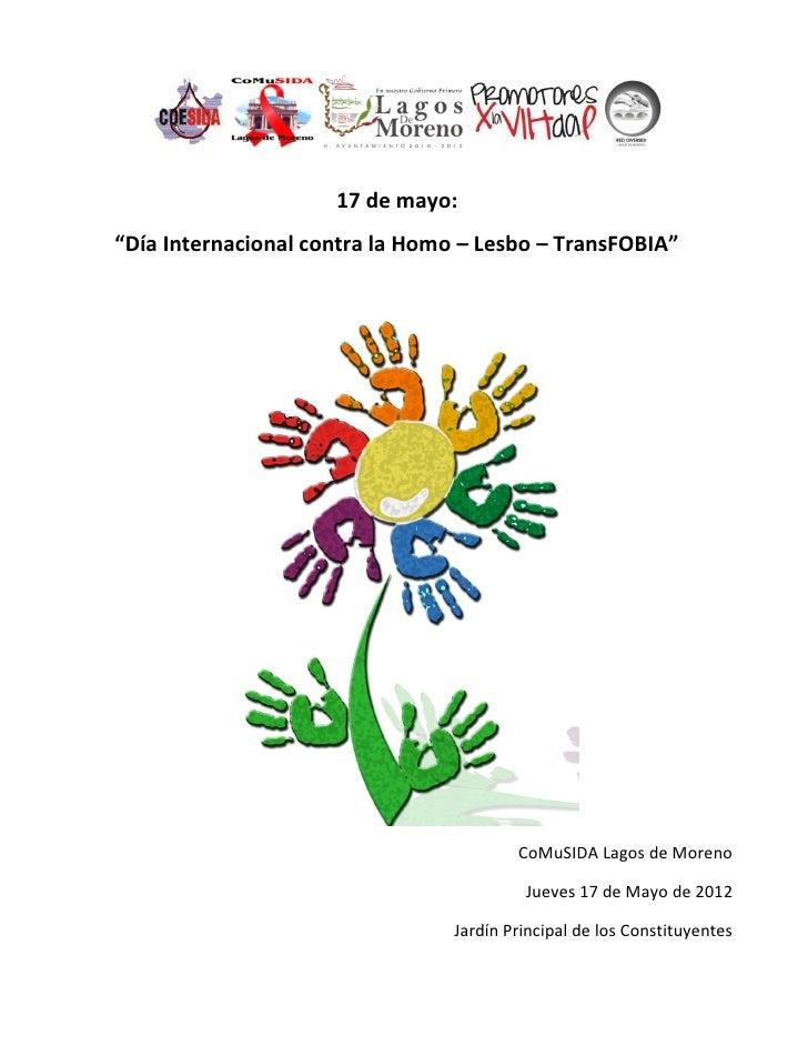 """17 de mayo:""""Día Internacional contra la Homo – Lesbo – TransFOBIA""""                                         CoMuSIDA Lagos ..."""